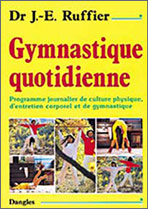 Gymnastique quotidienne - Editions Dangles